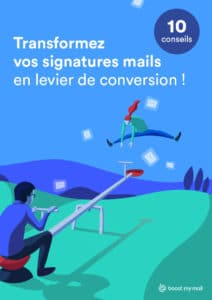 levier de conversion webmarketing, conseil, signature mail